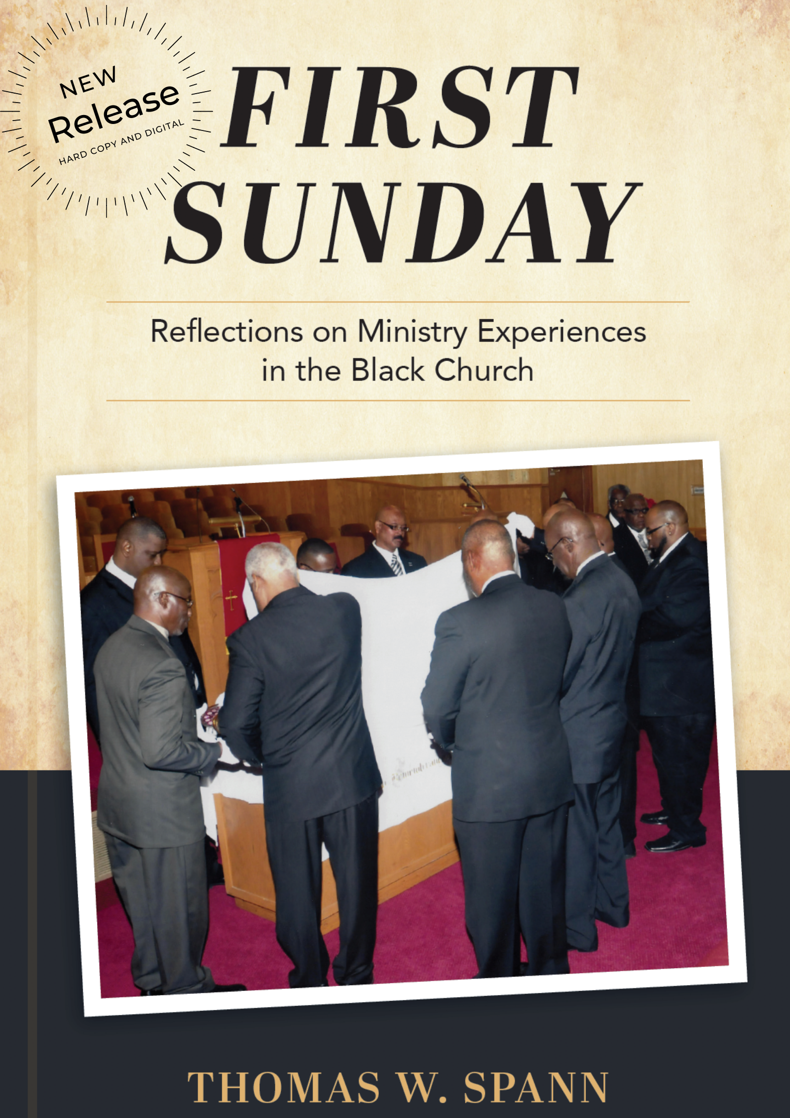 Thomas W Spann - First Sunday - Front Cover